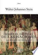 Sobre el Destino de las Naciones. La Muerte de Merlín – I