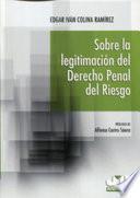 Sobre la legitimación del Derecho penal del riesgo