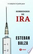 Sobredosis de Ira