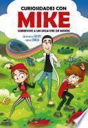 Sobrevive a un desastre de misión con un poco de SUERTE y mucha CIENCIA (Curiosidades con Mike 2)