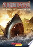 Sobreviv? los ataques de tiburones de 1916 (I Survived the Shark Attacks of 1916)