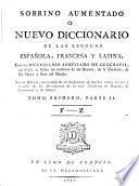 Sobrino Aumentado O Nuevo Diccionario De Las Lenguas Española Francesa Y Latina