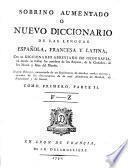 Sobrino aumentado o Nuevo Diccionario de las lenguas española, francesa y latina