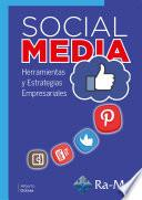Social Media. Herramientas y Estrategias Empresariales