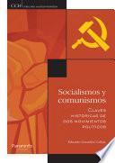 Socialismos y comunismos. Claves históricas de dos movimientos políticos