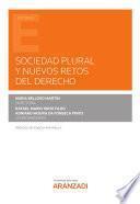 Sociedad Plural y nuevos retos del Derecho