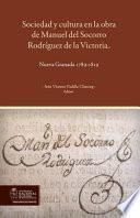 Sociedad y cultura en la obra de Manuel del Socorro Rodríguez de la Victoria. Nueva Granada 1789-1819