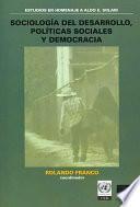 Sociología del desarrollo, políticas sociales y democracia