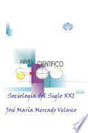 Sociologia del Siglo XXI