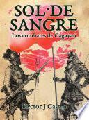 SOL DE SANGRE: Los combates de Cagayán