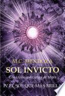 Sol Invicto IV