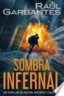 Sombra infernal: Un thriller de acción, misterio y suspense