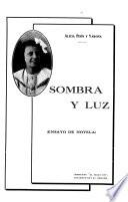 Sombra y luz (ensayo de novela).