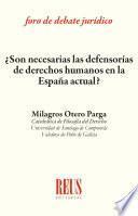 ¿Son necesarias las defensorías de derechos humanos en la España actual?