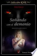 Soñando con el demonio (Abrazando la oscuridad 2)