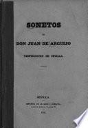 Sonetos de d. Juan de Arguijo ; veinticuatro de Sevilla