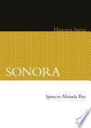 Sonora. Historia breve