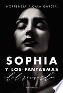 Sophia y los fantasmas del recuerdo