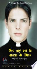 Soy gay por la gracia de Dios