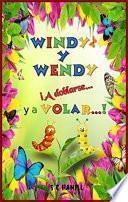 Spanish Children's Book. ¡WINDY y WENDY a doblarse Y a VOLAR...!