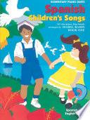 Spanish Children's Songs, Book 1