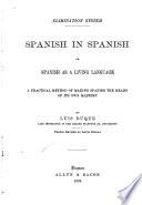 Spanish in Spanish; or, Spanish as a living language ...