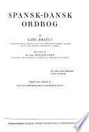 Spansk-dansk ordbog, med forord af Dr. Phil. Holger Sten. Udg.paa iniativ av Translat oreksamens-kommicsionen