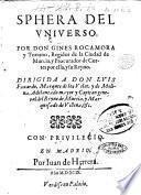 Sphera del vniuerso. Por don Gines Rocamora y Torrano, ..