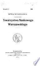 Sprawozdania z posiedzeń wydziału I.-[IV.] - Towarzystwo Naukowe Warszawskie