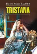 Тристана. Книга для чтения на испанском языке