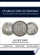 Stablecoin Economy: La Guia Esencial de Finanzas Digital Segura