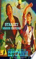 Stanley Manos Rápidas (Colección Oeste)