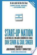 Start up Nation - La historia del milagro económico de Israel