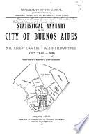 Statistical annuary of the city of Buenos Aires ...