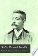 Stella, Pedro Schemihl