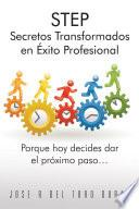 STEP Secretos Transformados en Éxito Profesional