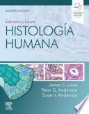 Stevens y Lowe. Histología humana