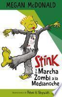 Stink y la marcha zombi a la medianoche