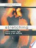 Stretching para Estar ágil, Sano y en Forma