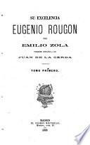 Su excelencia Eugenio Rougón