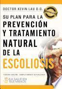 Su plan para la prevención y tratamiento natural de la escoliosis