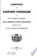 Subdivisión en partidos judiciales de la nueva división territorial de la peninsula e islas adyacentes
