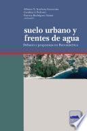 Suelo urbano y frentes de agua
