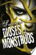 Sueños de dioses y monstruos (Hija de humo y hueso 3)