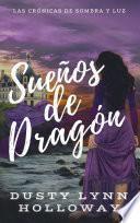 Sueños de Dragón