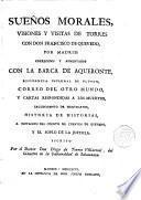 Sueños Morales, visiones y visitas de Torres con Don Francisco de Quevedo, por Madrid