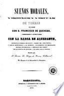 Sueños morales, visiones y visitas de Torres por Madrid con D. Francisco de Quevedo