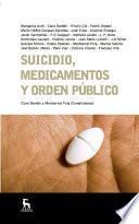 Suicidio, medicamentos y orden público