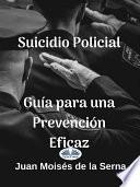 Suicidio policial: guía para una prevención eficaz