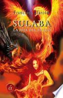 Sulaba, la hija del fuego